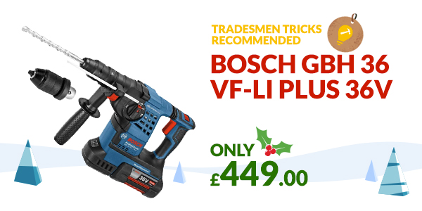 Bosch GBH 36 VF-LI Plus 36v Christmas Gift Idea
